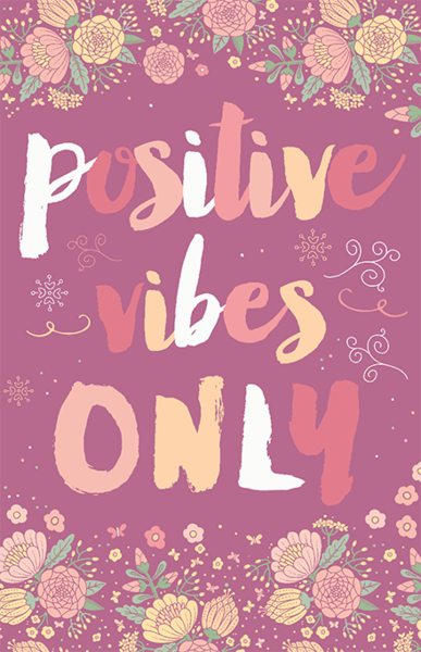 positive_vibes_only_11x17_pink_grande